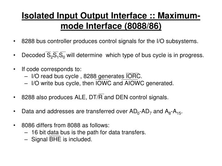 Isolated Input Output Interface :: Maximum-mode Interface (8088/86)