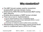 why standardize