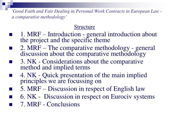 Good faith and fair dealing in personal work contracts in european law a comparative methodology