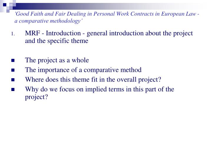 Good faith and fair dealing in personal work contracts in european law a comparative methodology1