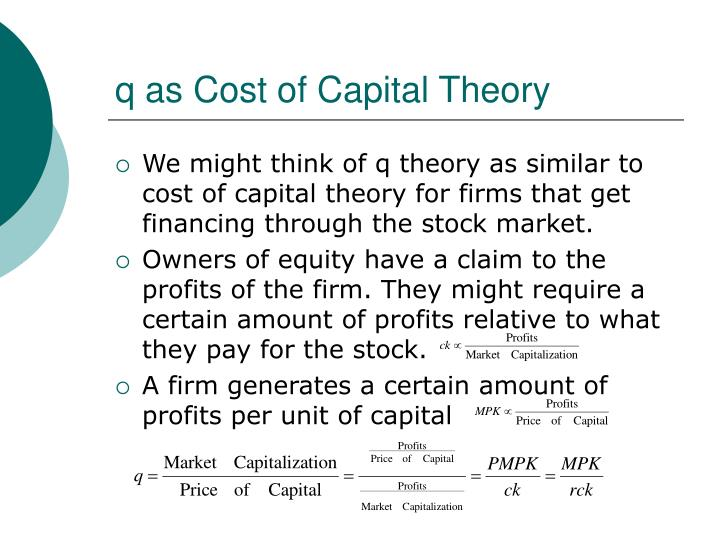 q as Cost of Capital Theory