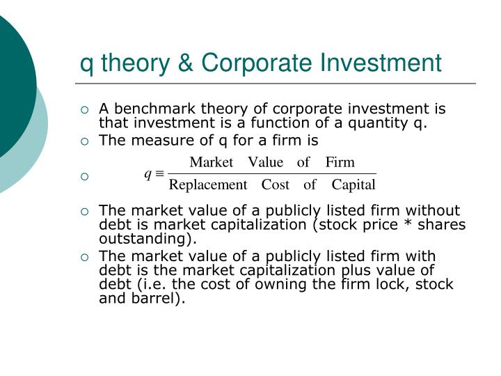 q theory & Corporate Investment