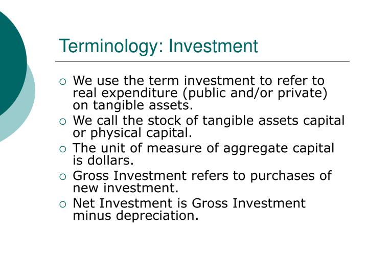 Terminology: Investment