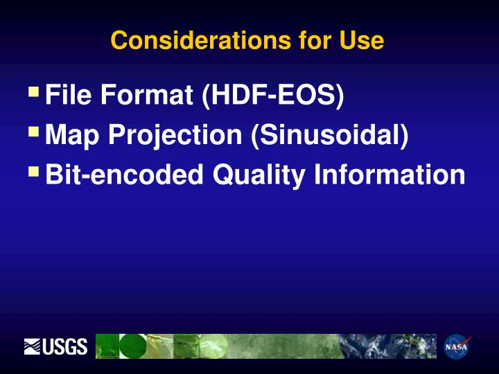 Considerations for Use