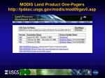 modis land product one pagers http lpdaac usgs gov modis mod09gav5 asp