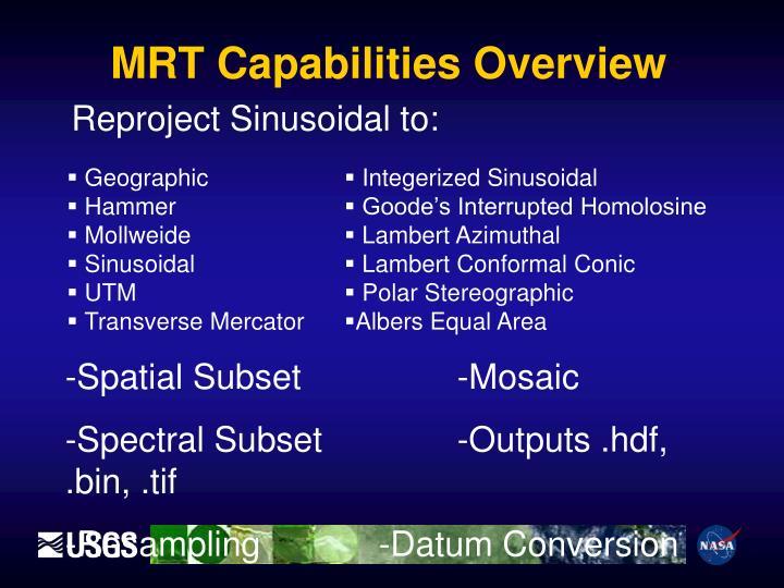 MRT Capabilities Overview