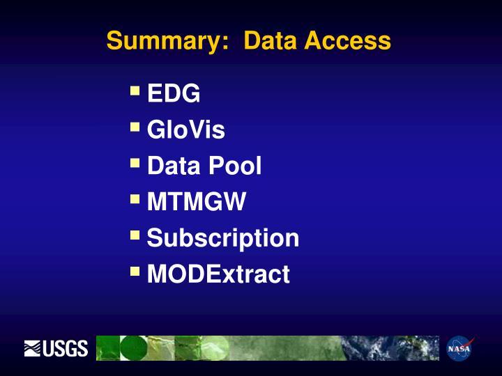 Summary:  Data Access