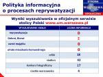 polityka informacyjna o procesach reprywatyzacji