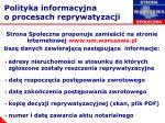 polityka informacyjna o procesach reprywatyzacji1