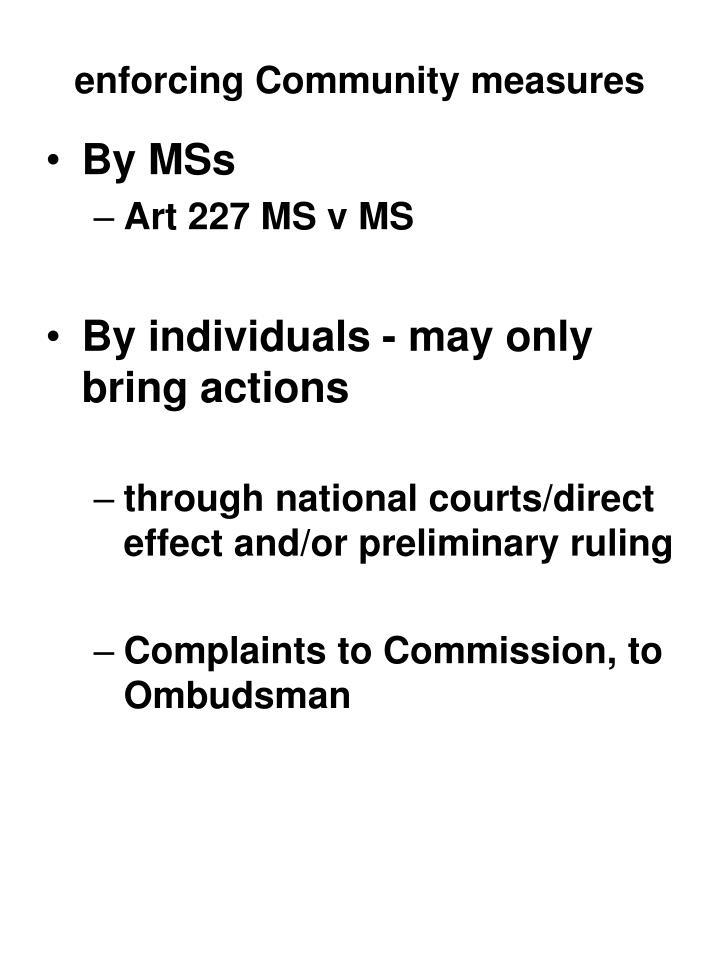 enforcing Community measures