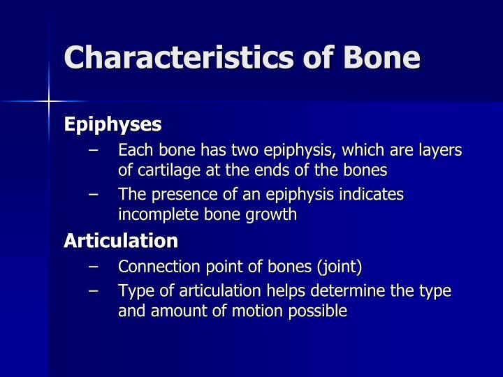 Characteristics of Bone