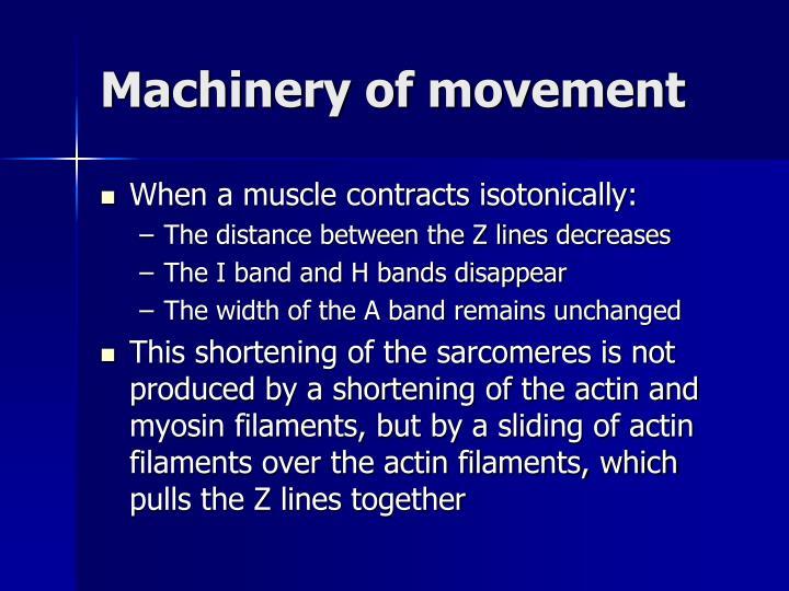 Machinery of movement