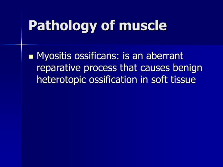 Pathology of muscle