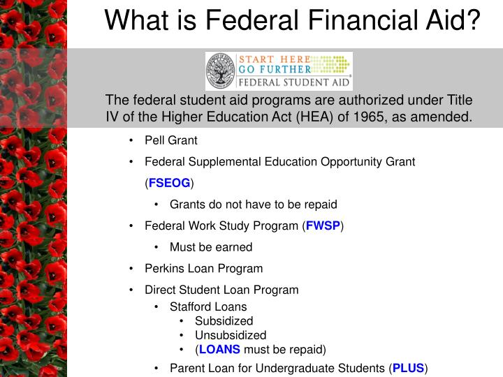 What is Federal Financial Aid?