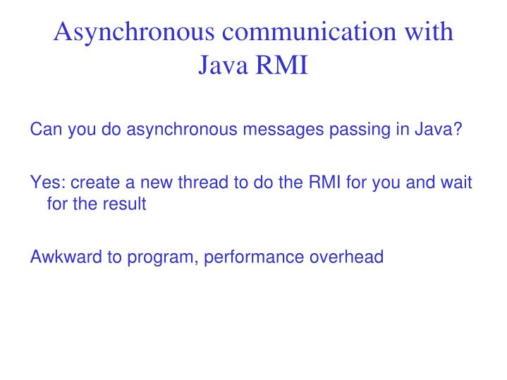 Asynchronous communication with Java RMI