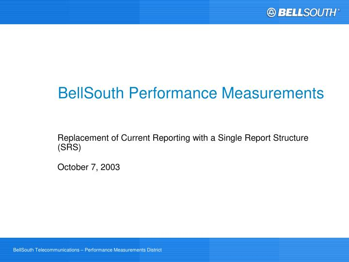 Bellsouth performance measurements