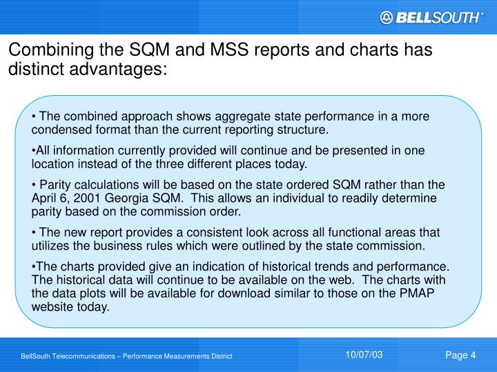 Combining the SQM and MSS reports and charts has distinct advantages: