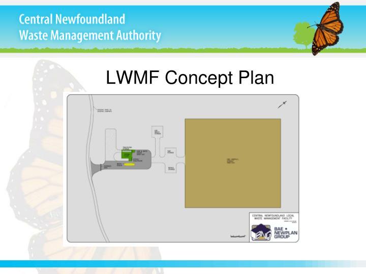 LWMF Concept Plan