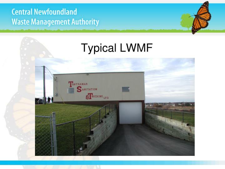 Typical LWMF