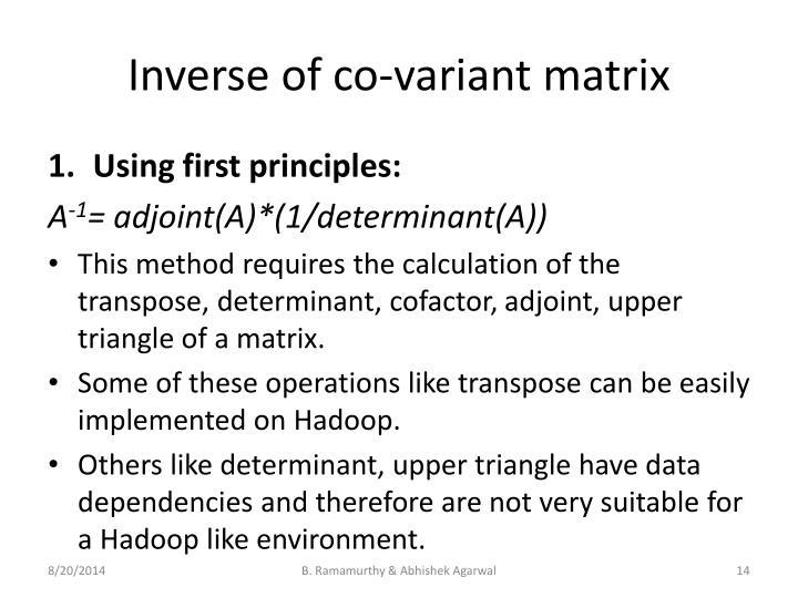 Inverse of co-variant matrix