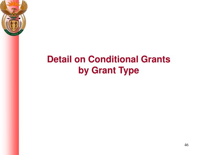 Detail on Conditional Grants