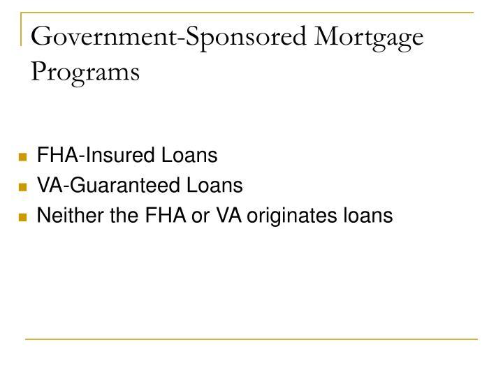 Government-Sponsored Mortgage Programs