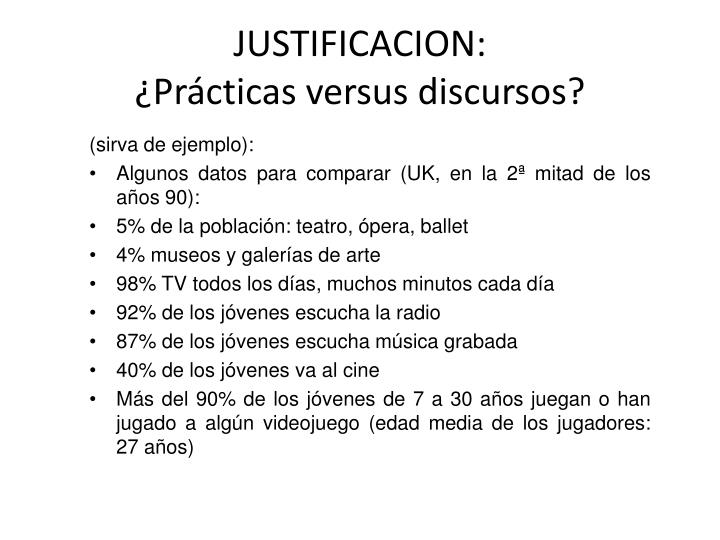 JUSTIFICACION: