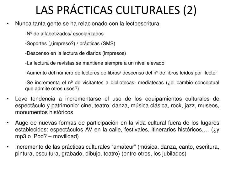 LAS PRÁCTICAS CULTURALES (2)
