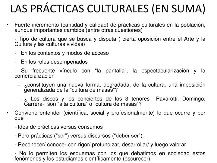LAS PRÁCTICAS CULTURALES (EN SUMA)