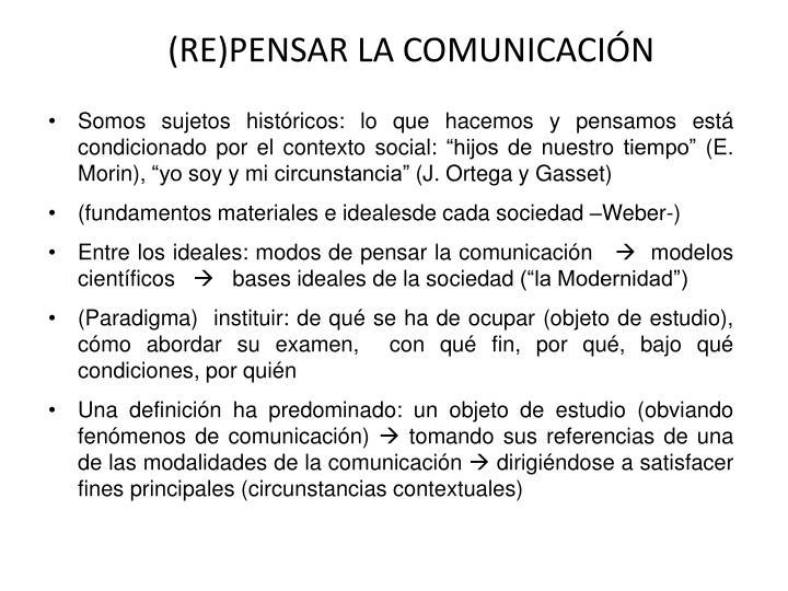 (RE)PENSAR LA COMUNICACIÓN