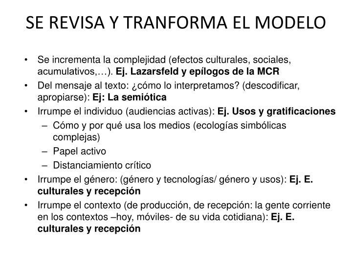 SE REVISA Y TRANFORMA EL MODELO