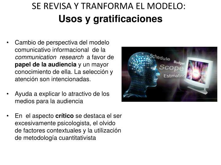 SE REVISA Y TRANFORMA EL MODELO: