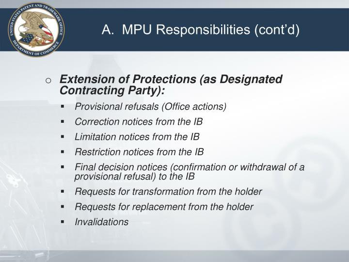 A.  MPU Responsibilities (cont'd)