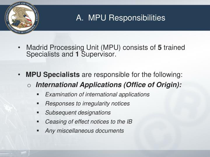 A.  MPU Responsibilities