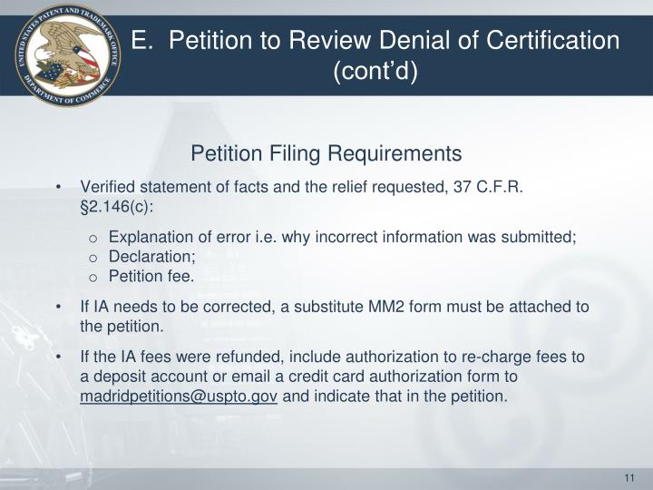 E.  Petition to Review Denial of Certification (cont'd)