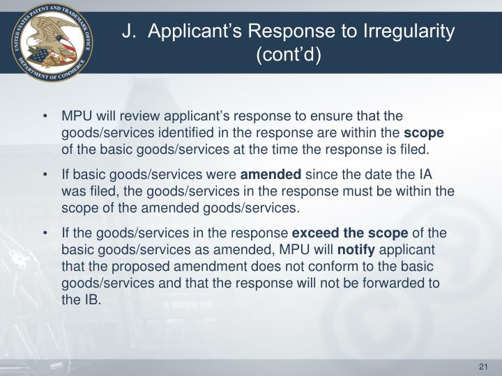 J.  Applicant's Response to Irregularity (cont'd)