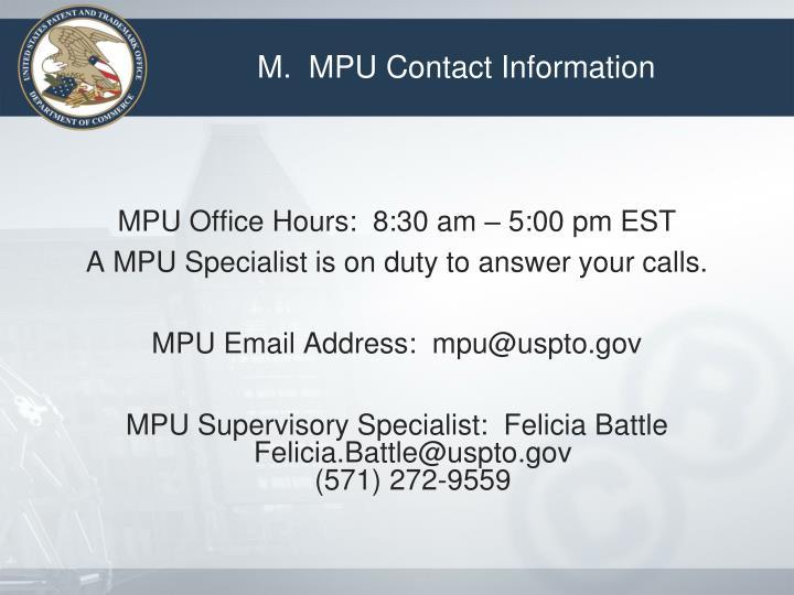 M.  MPU Contact Information
