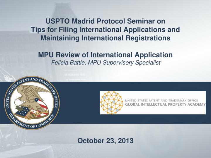 USPTO Madrid Protocol Seminar on