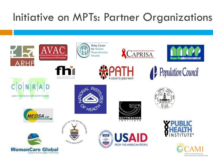 Initiative on MPTs: Partner Organizations