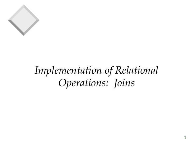 implementation of relational operations joins