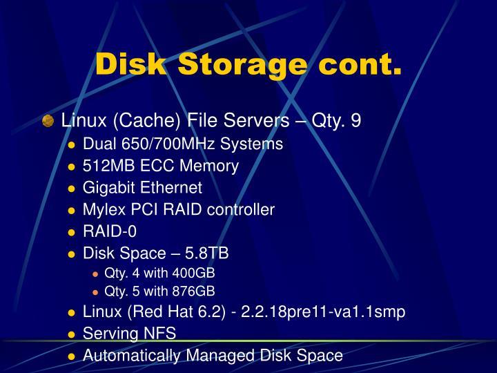 Disk Storage cont.