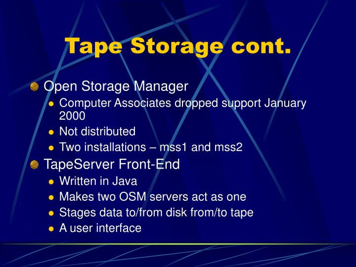 Tape Storage cont.