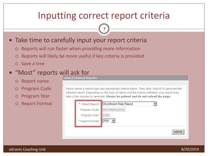Inputting correct report criteria