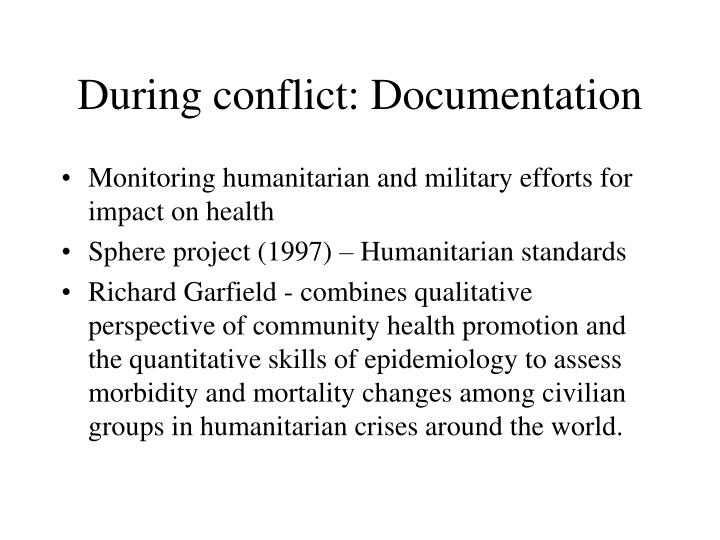 During conflict: Documentation
