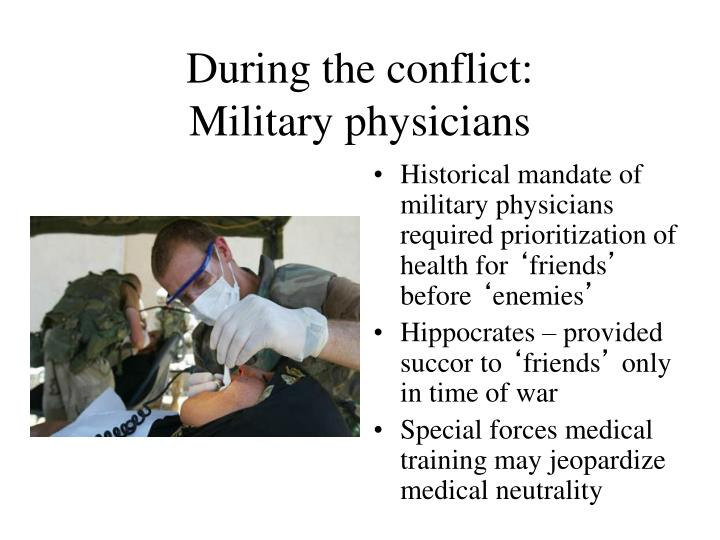 During the conflict: