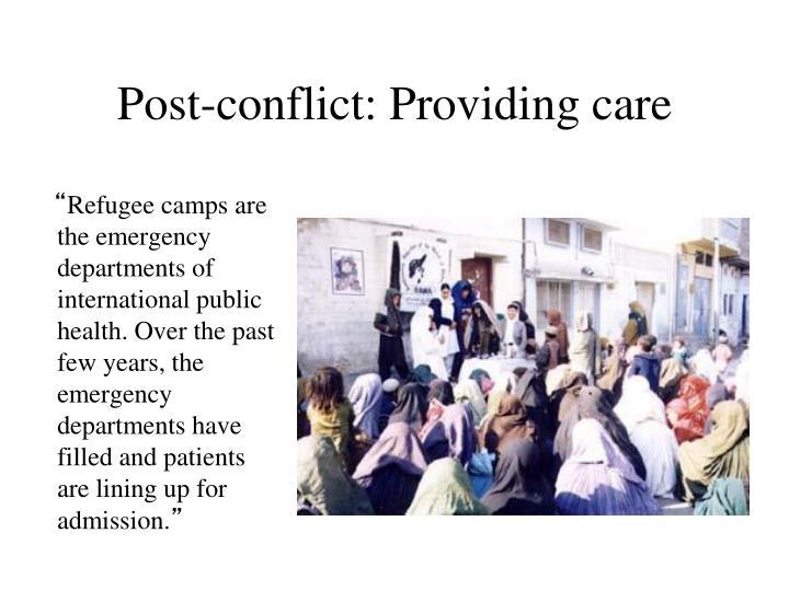 Post-conflict: Providing care
