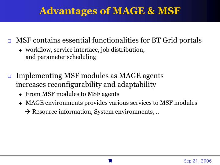 Advantages of MAGE & MSF
