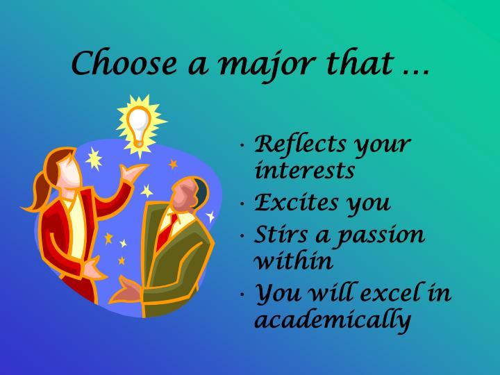 Choose a major that
