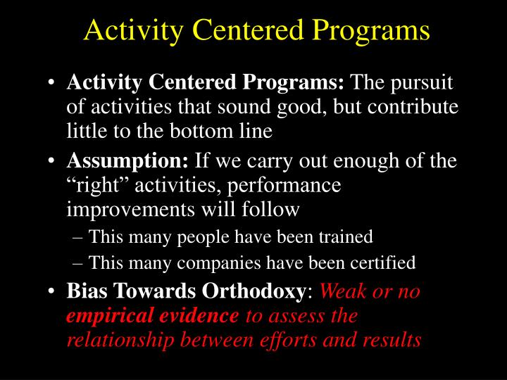 Activity Centered Programs