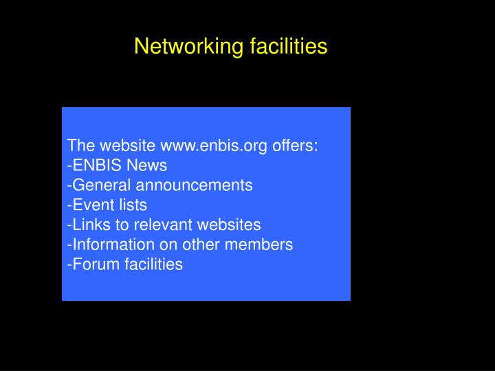 Networking facilities